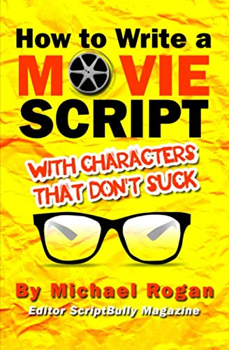 How to Write a Movie Script With Characters That Don