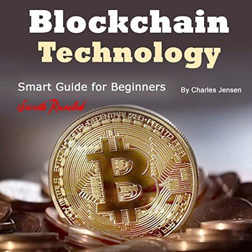 BlockchainTechnology: Smart Guide for Beginners