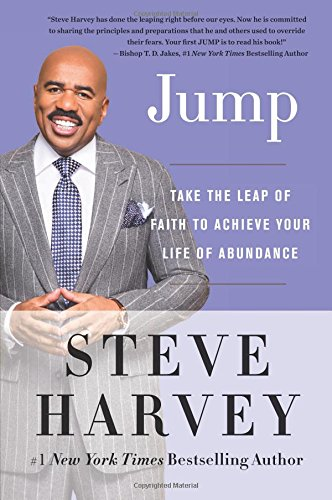 Jump  Take The Leap Of Faith To Achieve Your Life Of Abundance