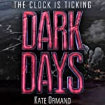 Dark Days   Kate Ormand