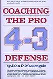 Coaching the Pro 4-3 Defense, John D. Massengale, 013139147X