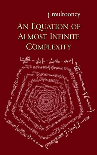 An Equation of Almost Infinite Complexity