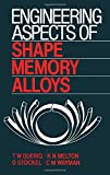 img - for Engineering Aspects of Shape Memory Alloys book / textbook / text book