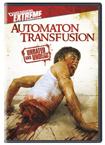 Automaton Transfusion (Unrated and Undead)