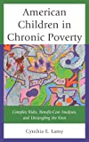 Pulling Children Out of Povertcb, Lamy, Cynthia Esposito, 0739176692