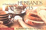 A Prayerbook for Husbands and Wives, Ruth Wangerin and Walter Wangerin, 0806640626