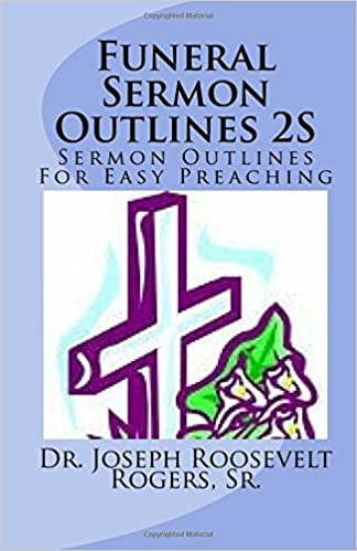 Amazon com: Funeral Sermon Outlines 2S: Sermon Outlines For Easy