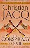 THE CONSPIRACY OF EVIL  (Volume Two in the Mysteries of Osiris )