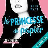 La princesse de papier (Les héritiers 1)