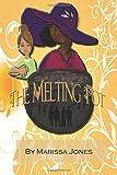 The Melting Pot, Marissa Jones, 1499365888