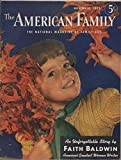 img - for The American Family: The National Magazine of Family Life, vol. 3, no. 11 (November 1950) (with: The Enemy, by Faith Baldwin) book / textbook / text book