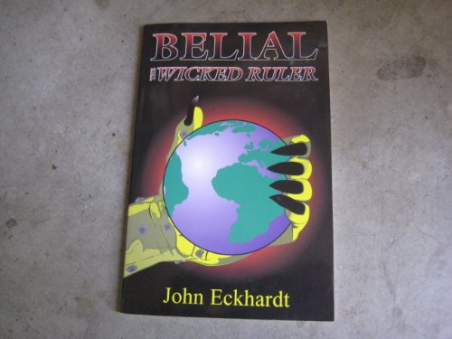 Belial: The wicked ruler ()