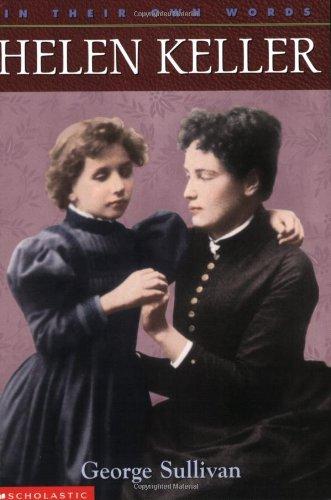 Helen Keller (In Their Own Words)