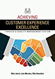 Achieving Customer Experience Excellence through a