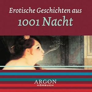 Erotische Geschichten aus 1001 Nacht Hörbuch