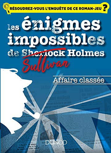 Amazon Com Les Enquetes Impossibles De Sullivan Holmes