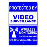 Blue White Proctected By Video Surveillance Wireless Monitoring Battery Backup Off-Site Video Storage Warning Notice Aluminum Metal Tin 8'x12' Sign Plate