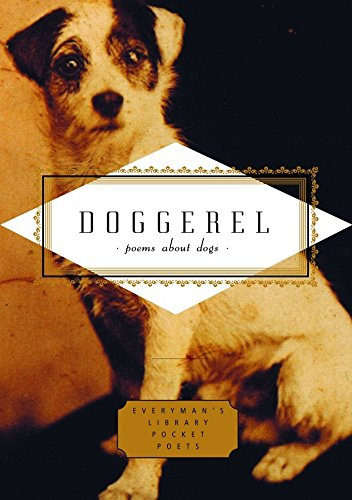 Download Doggerel: Poems About Dogs (Everyman's Library Pocket Poets Series) pdf epub