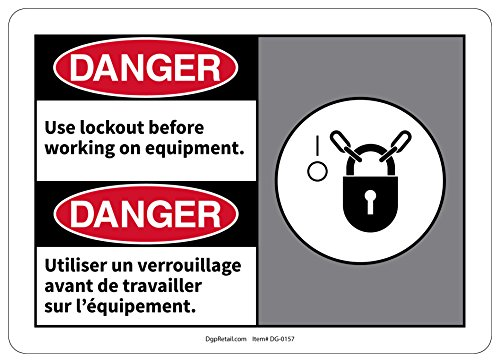 OSHA DANGER SAFETY SIGN Use lockout before working on BILINGUAL FRENCH - Bi Office Lock