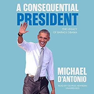 A Consequential President Audiobook