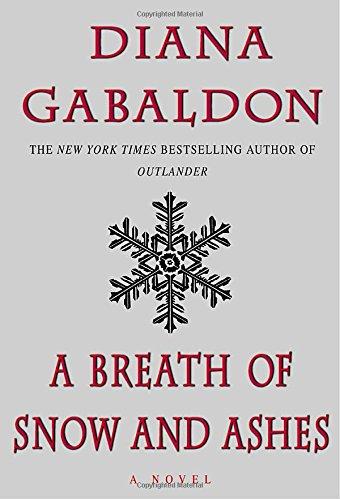A Breath of Snow and Ashes (Outlander) [Diana Gabaldon] (Tapa Dura)