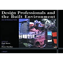 Design Professionals and the Built Environment: An Introduction