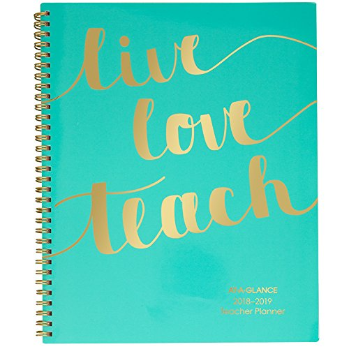 (AT-A-GLANCE 2018-2019 Academic Year Weekly & Monthly Teacher Planner, Large, 8-1/2 x 11, Wirebound, Live.Love.Teach.)