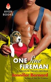 One Fine Fireman: A Bachelor Firemen Novella (The Bachelor Firemen of San Gabriel Book 1) by [Bernard, Jennifer]