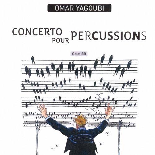 Yagoubi: Concerto pour - Percussion Pour