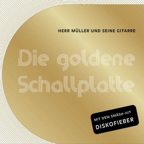 die goldene schallplatte herr m ller und seine gitarre mp3 downloads. Black Bedroom Furniture Sets. Home Design Ideas