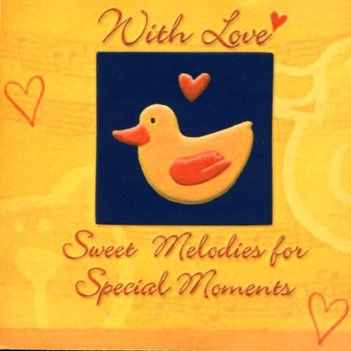 Amazon.com: With Love - Sweet Melodies for Special Moments