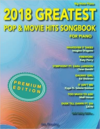 2018 greatest pop movie hits songbook for piano easy piano 2018 greatest pop movie hits songbook for piano easy piano volume 2 jim presley 9781985717732 amazon books fandeluxe Gallery