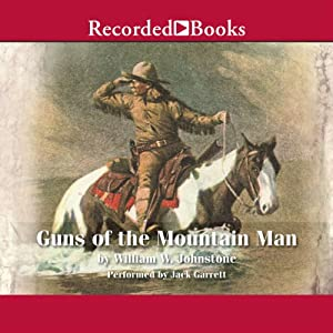 Guns of the Mountain Man Audiobook