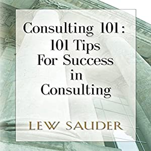 Consulting 101 Audiobook