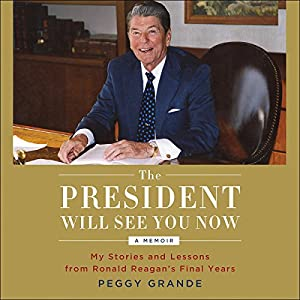 The President Will See You Now Audiobook