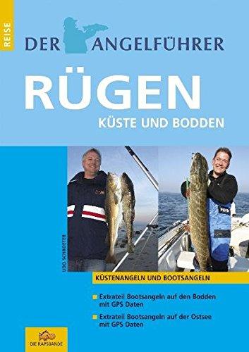 Der Angelführer Rügen. Küste und Bodden (Küstenangeln und Bootsangeln)