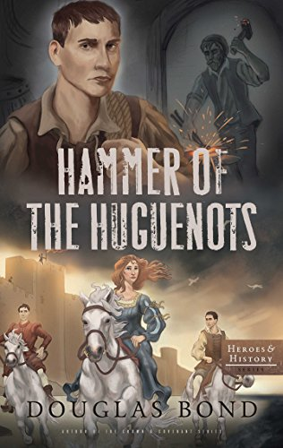 book cover of Hammer of the Huguenots