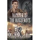Hammer of the Huguenots (Heroes & History)