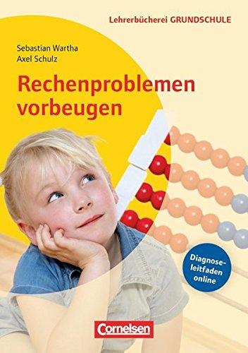 Lehrerbücherei Grundschule: Rechenproblemen vorbeugen (4. Auflage): 2.-4. Klasse. Buch mit Kopiervorlagen über Webcode