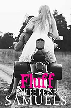 Fluff (Ride Book 1) by [Samuels, Kailee Reese]