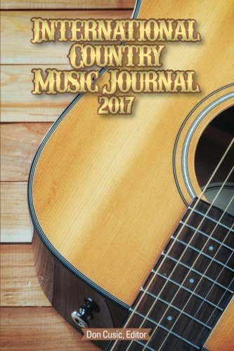 International Country Music Journal 2017 (Volume 5)
