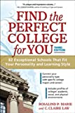 Find the Perfect College for You, Rosalind P. Marie and C. Claire Law, 1617600393