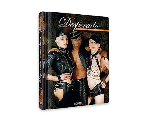 Desperado: Homos, Hustlers and Hooligans