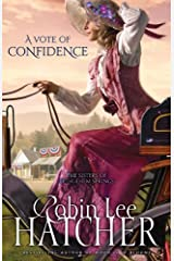 Vote of Confidence (The Sisters of Bethlehem Springs Book 1) Kindle Edition