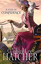 A Vote of Confidence (The Sisters of Bethlehem Springs Book 1)