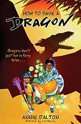 How to Save a Dragon: A World Nine Adventure