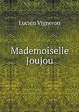 Mademoiselle Joujou, Lucien Vigneron, 551893209X