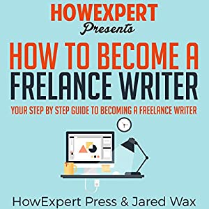How to Become a Freelance Writer Audiobook
