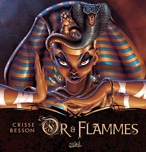 Or et Flammes by Crisse, Fred Besson