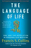 img - for The Language of Life: DNA and the Revolution in Personalized Medicine book / textbook / text book